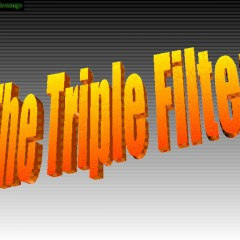It might be good idea to take The Triple-Filter Test